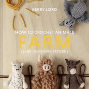How to Crochet Animals: Farm