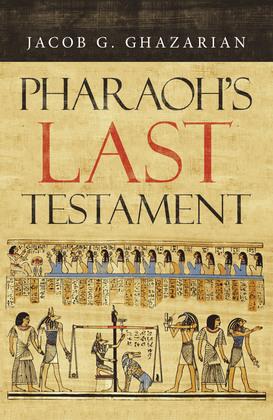 Pharaoh's Last Testament