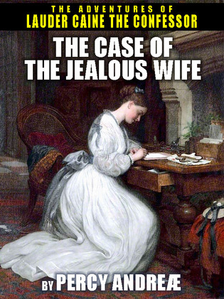 The Case of the Jealous Wife