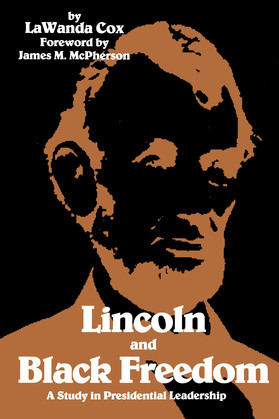 Lincoln and Black Freedom