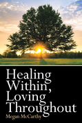 Healing Within, Loving Throughout