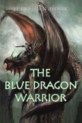 The Blue Dragon Warrior
