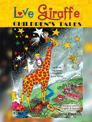 Love Giraffe Children's Tales (English & Spanish Edition)