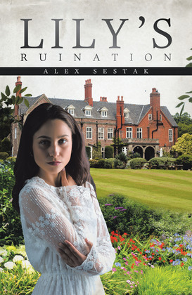 Lily's Ruination