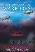 Trans-Dimensional Warriors