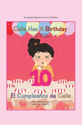 Celia Has a Birthday / Es El Cumpleaños De Celia
