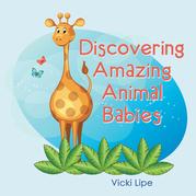 Discovering Amazing Animal Babies