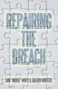 Repairing the Breach