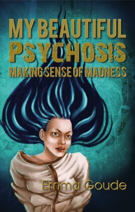 My Beautiful Psychosis