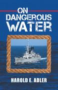 On Dangerous Water