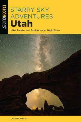 Starry Sky Adventures Utah