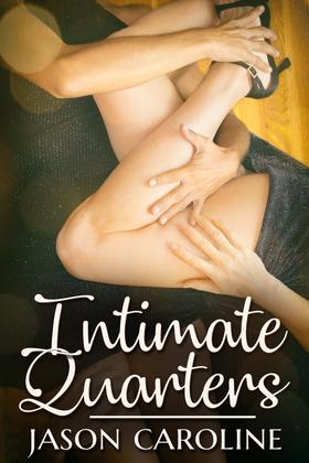 Intimate Quarters
