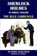 Sherlock Holmes in Simple English: The Blue Carbuncle