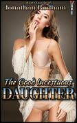 The Good Incestuous Daughter
