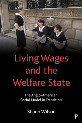 Living Wages and the Welfare State
