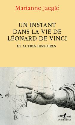 Un instant dans la vie de Léonard de Vinci