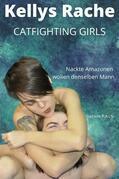 Kellys Rache - Catfighting Girls