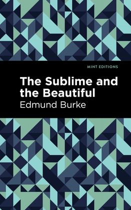 The Sublime and The Beautiful