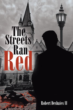 The Streets Ran Red