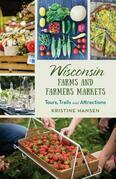 Wisconsin Farms and Farmers Markets