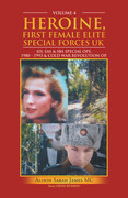 Heroine, First Female Elite Special Forces Uk