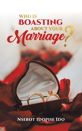 Who Is Boasting About Your Marriage?