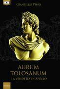 Aurum Tolosanum - La vendetta di Apollo
