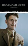 The Complete Works of George Orwell