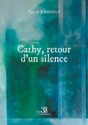 Cathy, retour d'un silence