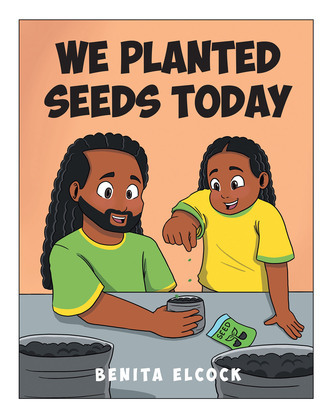 We Planted Seeds Today