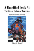 A Classified Look At The Great Satan Of America