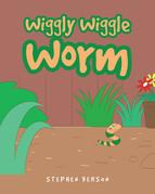 Wiggly Wiggle Worm