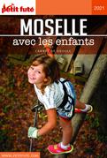 MOSELLE AVEC LES ENFANTS 2021 Carnet Petit Futé