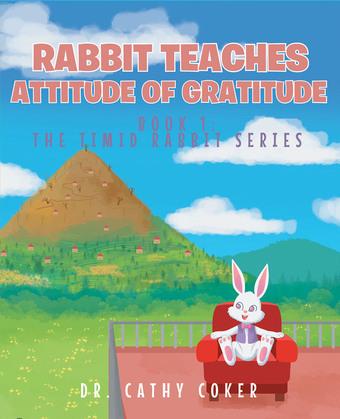 Rabbit Teaches Attitude of Gratitude