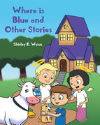 Where is Blue and Other Stories