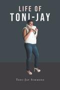 Life of Toni-Jay