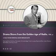 Drama Shows from the Golden Age of Radio, Vol. 4