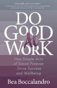 Do Good At Work