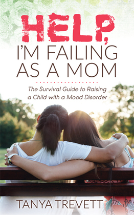 Help, I'm Failing as a Mom