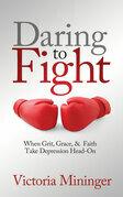 Daring to Fight