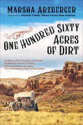 One Hundred Sixty Acres of Dirt