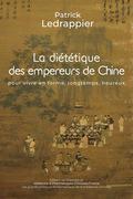 LA DIETETIQUE DES EMPEREURS DE CHINE