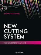 New Cutting System