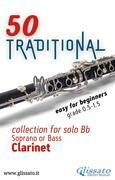 50 Traditional - collection for solo Bb Soprano or Bass Clarinet