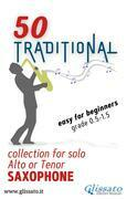 50 Traditional - collection for solo Alto or Tenor Saxophone