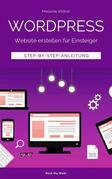 Wordpress - Website erstellen für Einsteiger