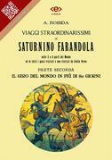 Viaggi straordinarissimi di Saturnino Farandola. Parte II. Il giro del mondo in più di 80 giorni.