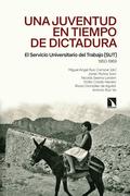 Una juventud en tiempo de dictadura