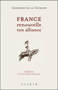 France, renouvelle ton alliance