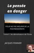 La Pensée en danger, tome II
